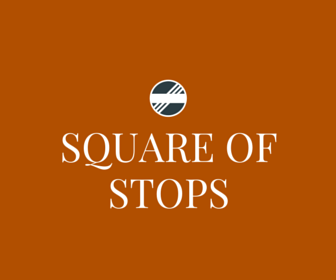 Square of Stops