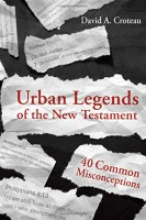 Five Myths about the New Testament You Should Re-Examine