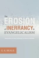 G. K. Beale's Erosion of Inerrancy in Evangelicalism On Sale for $2.99