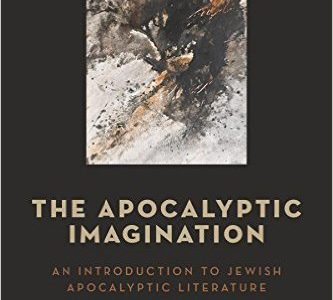 The Apocalyptic Imagination: An Introduction to Jewish Apocalyptic Literature, by John J. Collins