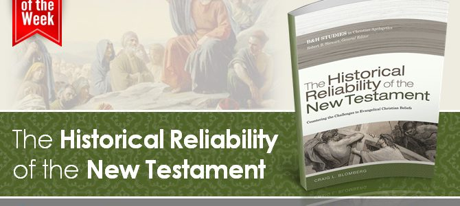 Craig Blomberg's Comprehensive Study on the Reliability of the New Testament