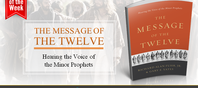 Hearing the Voice of the Minor Prophets: Re-Acquaint Yourself with the Twelve