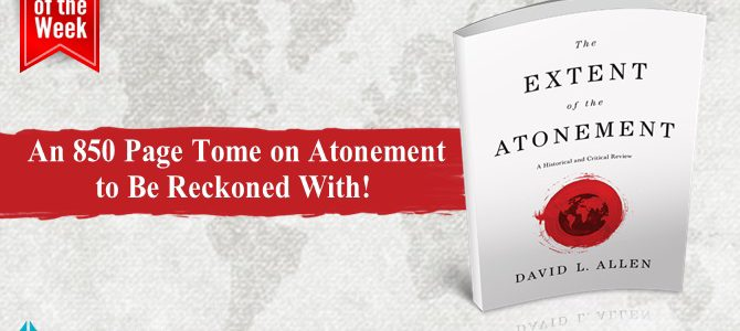The Final Word on the Extent of the Atonement?