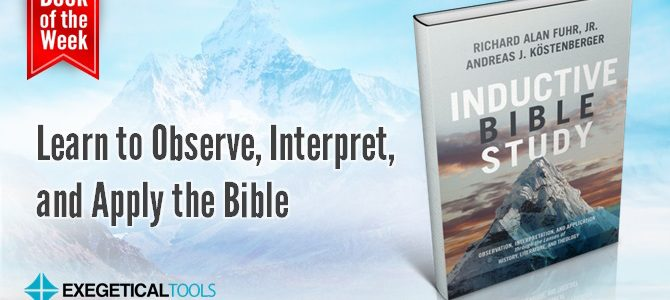 Learn to Observe, Interpret, and Apply the Bible
