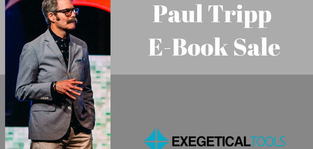 Paul Tripp E-Book Sale from $3.99