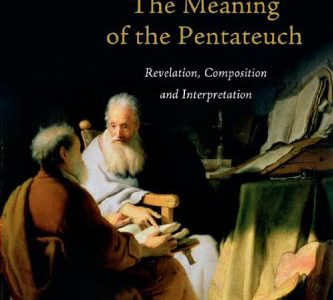 Tribute to John Sailhamer: Review of His Meaning of the Pentateuch