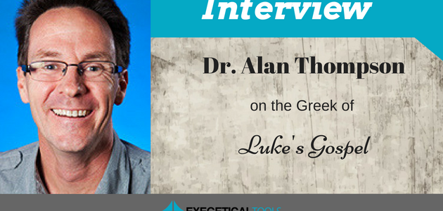 Alan Thompson on the Greek of Luke's Gospel