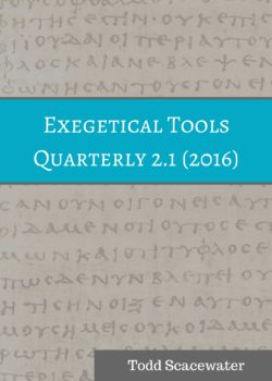 Exegetical Tools Quarterly 2.1 (2016)