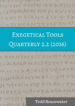 Exegetical Tools Quarterly 2.2 (2016)
