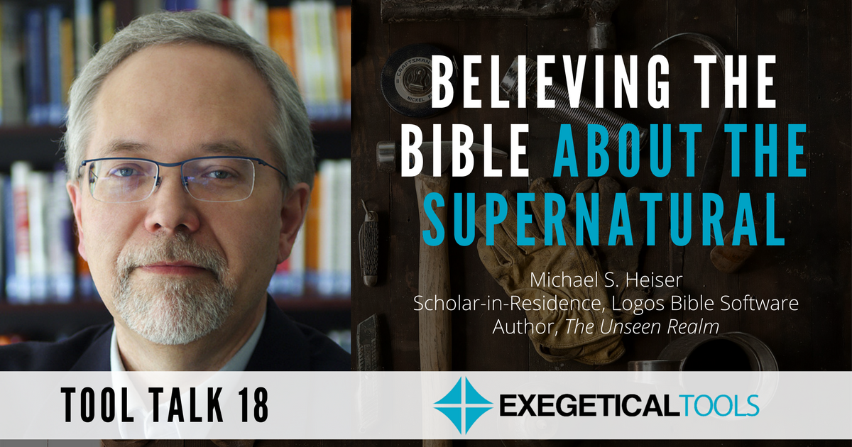 Believing the Bible About the Supernatural | Interview with Michael